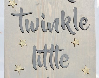 Twinkle twinkle little star sign, nursery decor, baby shower gift, nursery sign, nursery