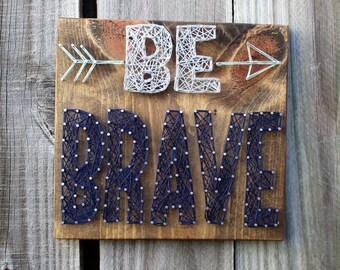 Be Brave String Art Decor