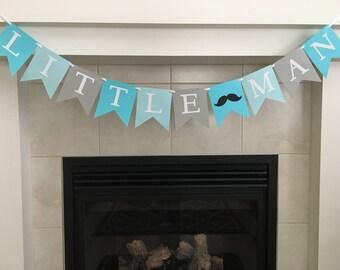 Little Man Banner, Boy Birthday, Little Man Baby Shower, Boy Baby Shower, Moustache Banner, Party Decoration, Photo Prop