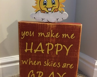 You make me happy... plaque