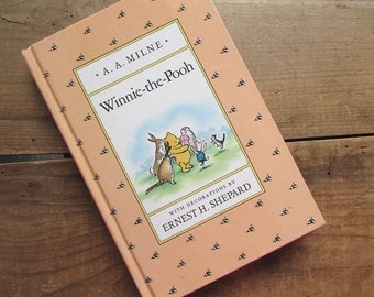 Winnie The Pooh A A Milne Vintage Pooh Bear Christopher Robbins Illustrated by Ernest Shepard 1988