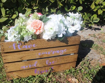 Large Wood Crate - Courage/Kind