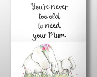 Mother's Day gift, elephant print, mum quote gift, gift for mum, elephant print for mum, mother's day, mum and baby, elephant gift,