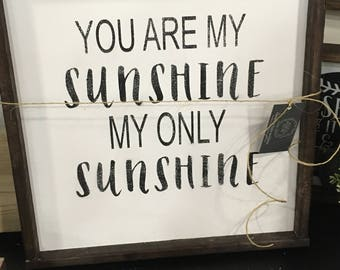 You are my sunshine my only subshine sign