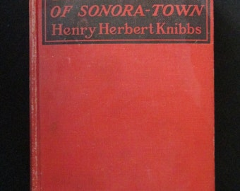 Vintage Western Book Jim Waring Of Sonora Town 1918  H H  Knibbs