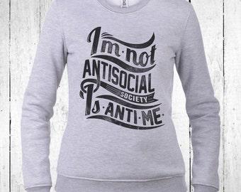 I'm Not Antisocial Lightweight Sweatshirt