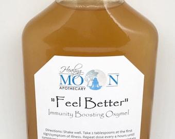 Feel Better - Immunity Boosting Oxymel