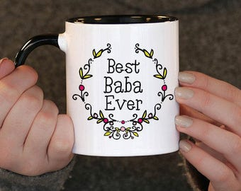Best Baba Ever,Mothers day,  Baba Gift, Baba Birthday, Baba Mug, Baba Gift Idea,