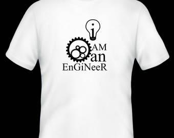 I am an engineer t-shirt