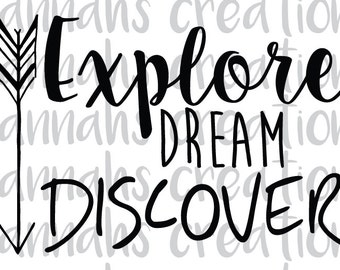 Explore Dream Discover png, dxf, svg download