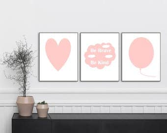 Be Brave, Be Kind, Nursery Prints, Nursery Decor, Nursery Wall Art, Blush Pink Prints,Nursery Girl's, Set 3 Prints, 5x7, 8x10, 11x14