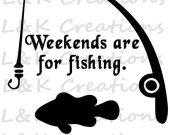 """Vector Image """"Weekends are for fishing"""""""
