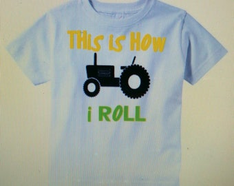"""John Deere Colored """"This is how I roll"""" T Shirt"""