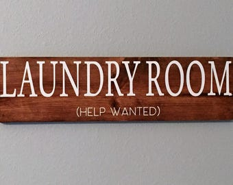 Laundry Room (help wanted) Wood Pallet Sign