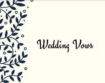 Wedding Vows- Wedding- Writing Services- Custom Wedding Vows- Personalized Wedding Vows- Customized Wedding Vows