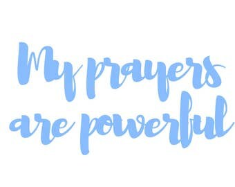 My Prayers are Powerful Poster