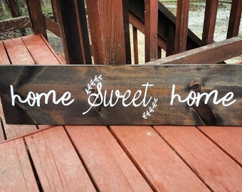 "Custom Wood Sign ""Home Sweet Home"""