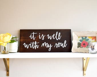It Is Well With My Soul Wood Sign | Handwritten Home Sign | 8x16 | Housewarming | Bridal Shower Gift | Birthday