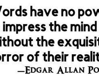 Edgar Allan Poe Quote Horror Vinyl Car Decal Bumper Window Sticker Any Color Multiple Sizes