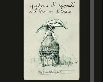 Quaderno di appunti sul Duomo pisano di Milena Moriani / Notebook on Pisan Cathedral by Milena Moriani
