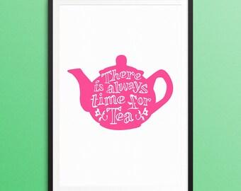 Time For Tea - Tea Print - Teapot Art - Tea Lover Gift - Printable - A3 - A4
