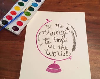 Change the World Watercolor
