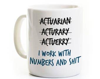 Actuary Gift Coffee Mug - Gift for Mathematician or Math Major - Ceramic Mug - Customized Personalized