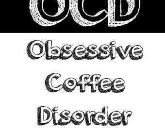 OCD Coffe Disorder - Download file