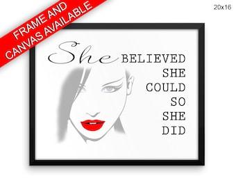 She Believe She Could So She Did Prints  She Believe She Could So She Did Canvas Wall Art She Believe She Could So She Did Framed Print She