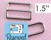 RESERVED Slide and Rectangle Ring Sets 1.5 Inch