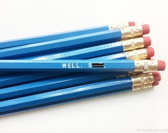 Engraved Pencils. Pencil Set. Well Sh*t. Mature Pencils. Back To School. Drawing Supply
