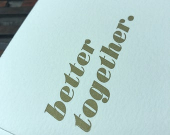 better together - Individual Letterpress Card