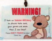 Immune Deficiency Please Don't Touch the Baby Car Seat Carrier Sign, Stroller Tags for Babies with Immunodeficiency - More Than I Can Bear