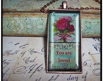 You Are Loved, altered art, illustration pendants, gift boxed, valentine pendant, love, romance, altered art pendants, victorian, vintage