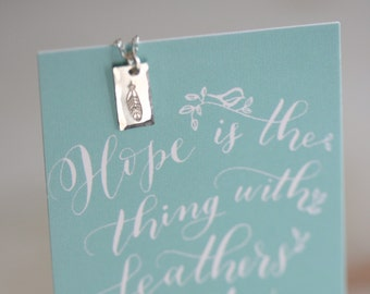Hope is the Thing with Feathers - Necklace/Card Set - SOLID sterling or 14K GOLD-FILLED