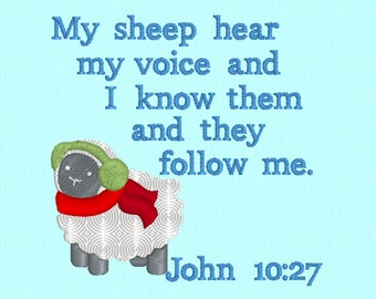John 10:27 My sheep hear my voice and I know them and they follow me - machine embroidery design file - Scripture Bible verse