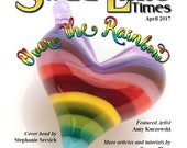 April 2017 Soda Lime Times Lampworking Magazine - Over the Rainbow - (PDF) - by Diane Woodall