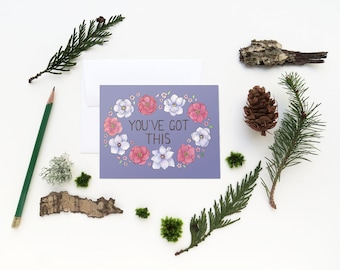 You've Got This Card / Encouragement Card / Affirmation Card / New Mom Card / Friendship Card / Watercolor Card / Greeting Card / Floral