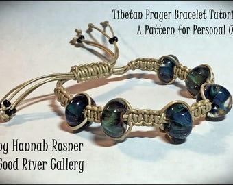 JUST UPDATED Beading Pattern Bead and Micro Macrame Tibetan Prayer Style Bracelet  - Beginning Level Beads Tutorial or Instructions