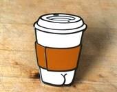 Coffee BUTT Enamel Lapel Pin