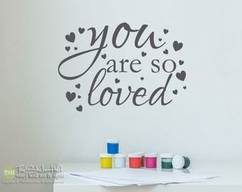 You Are So Loved with Hearts Decal - Vinyl Wall Art Saying Words Decal Stickers Vinyl Lettering Boy or Girls Nursery or Bedroom Decor 1963