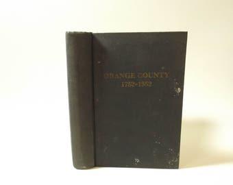 Orange County 1752-1952 200 Years Of History North Carolina Chapel Hill   Local History   Vintage Book