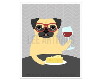 132D Pug Print - Pug Dog Drinking Wine and Cheese Wall Art - Pug Drawing - Wine Home Decor - Funny Pug Art Print - Fawn Pug Wall Art