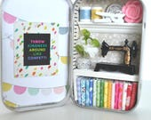 Tiny Tin Sewing Room ~ Throw Kindness Around Like Confetti