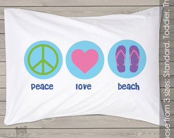 Summer peace love beach pillowcase / pillow - custom personalized pillowcase great birthday gift PIL-035