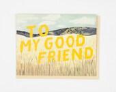 To My Good Friend Grasslands Card