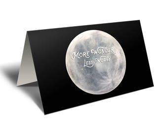 More Wonder, Less Worry Moon Card