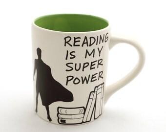 Reading is my Superpower mug , kiln fired ceramic, large 16 oz mug , male teacher gift - green interior - super hero mug
