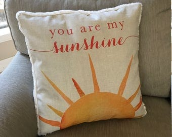 You Are My Sunshine Pillow Etsy