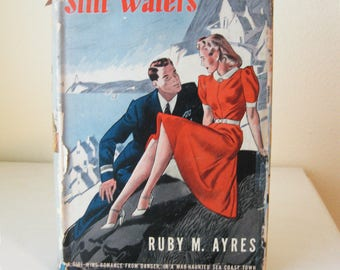 Still Waters, 1942 Romance Book,  Vintage Hardcover with Dust Jacket